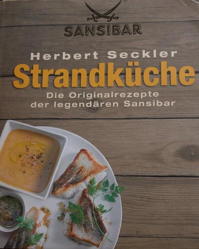 Abbildung Buchvorderseite Kochbuch Strandküche von Herbert Seckler von der Sansibar auf Sylt